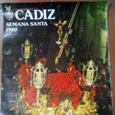 Carteles de Semana Santa: CARTEL SEMANA SANTA CÁDIZ 1980 A. Lote 129997156