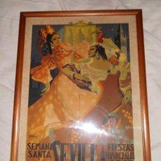 Carteles de Semana Santa: ANTIGUO CARTEL SEMANA SANTA FERIA DE ABRIL SEVILLA 1945. Lote 131157196