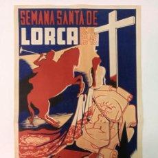 Carteles de Semana Santa: SEMANA SANTA EN LORCA 1949,MIDE 52CM.X33CM.. Lote 135513642