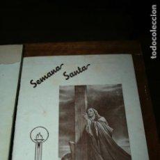 Carteles de Semana Santa: SEMANA SANTA DE VILLENA PROGRAMA AÑO 1947. 20 PÇAGINAS. LIGERA DOBLEZ CENTRAL. Lote 137334046
