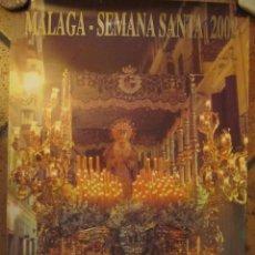 Carteles de Semana Santa: CARTEL SEMANA SANTA MÁLAGA 2002. Lote 138686214