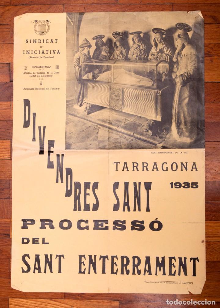 RESERVADO - CARTELL - DIVENDRES SANT A TARRAGONA - 1935 - PROCÉS DEL SANT ENTERRAMENT (Coleccionismo - Carteles Gran Formato - Carteles Semana Santa)