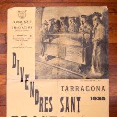 Carteles de Semana Santa: CARTELL - DIVENDRES SANT A TARRAGONA - 1935 - PROCÉS DEL SANT ENTERRAMENT. Lote 140397058