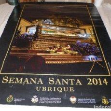 Carteles de Semana Santa: CARTEL POSTER SEMANA SANTA DE UBRIQUE 2014. Lote 141226422