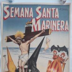 Carteles de Semana Santa: CARTEL SEMANA SANTA MARINERA, VALENCIA 1957, ILUSTRADOR CABRERA, LITOGRAFIA, ORIGINAL. Lote 143892966