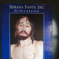 Carteles de Semana Santa: CARTEL SEMANA SANTA 2002 DE GIBRALEON (HUELVA) . Lote 149301402