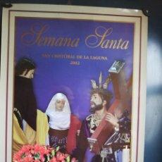 Carteles de Semana Santa: CARTEL SEMANA SANTA 2002 DE SAN CRISTÓBAL DE LA LAGUNA (TENERIFE) . Lote 149301830