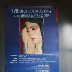 Carteles de Semana Santa: CARTEL 2006 XVIII CICLO DE PROYECCIONES S. SANTA EN ESPAÑA, VALLADOLID, HUERCAL-OVERA, VIVEIRO . Lote 149323146