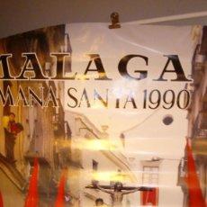 Carteles de Semana Santa: SEMANA SANTA MALAGA GRAN CARTEL 1990 MEDIDA 69 X 94. Lote 149323798