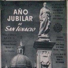 Carteles de Semana Santa: CARTEL. AÑO JUBILAR DE SAN IGNACIO. LOYOLA (GUIPUZCOA ). 1956. . Lote 152235530