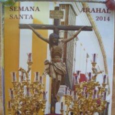 Carteles de Semana Santa: SEMANA SANTA DE EL ARAHAL ( SEVILLA ) . CARTEL 2014.. Lote 153417270