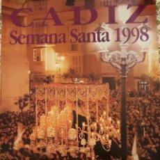 Carteles de Semana Santa: CARTEL SEMANA SANTA CÁDIZ. 1998.. Lote 154744294
