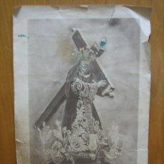 Carteles de Semana Santa: ANTIGUA ESTAMPA RELIGIOSA. NUESTRO PADRE JESUS NAZARENO. Lote 155266874