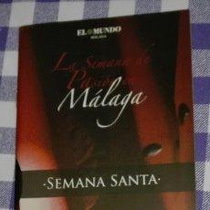 Carteles de Semana Santa: -74375 ITINERARIO Y HORARIOS SEMANA SANTA DE MALAGA, AÑO 2010, PUBLICIDAD UNIVERSIDAD DE MÁLAGA. Lote 155709350