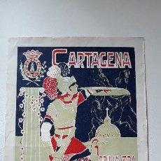 Carteles de Semana Santa: CARTAGENA. PRIMAVERA DE 1925. SEMANA SANTA Y FIESTAS POPULARES. LEVANTINA. CARTAGENA. . Lote 155711150