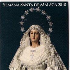 Carteles de Semana Santa: -74383 ITINERARIO Y HORARIOS SEMANA SANTA DE MALAGA, AÑO 2010, PUBLICIDAD LO GUENO. Lote 155712606