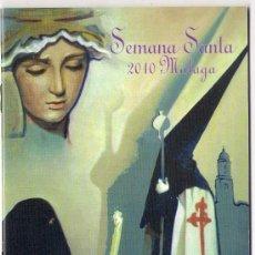 Carteles de Semana Santa: -74385 ITINERARIO Y HORARIOS SEMANA SANTA DE MALAGA, AÑO 2010, PUBLICIDAD ACADEMIA LLONGUERAS. Lote 155713150
