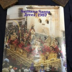 Carteles de Semana Santa: CARTEL SEMANA SANTA JEREZ 1987. Lote 156767604