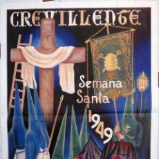 Carteles de Semana Santa: CARTEL SEMANA SANTA CREVILLENTE 1949, ALICANTE , ILUTRADO POR PEÑA , LITOGRAFIA ORIGINAL. Lote 157013702