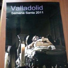 Carteles de Semana Santa: CARTEL SEMANA SANTA VALLADOLID,CRISTO YACENTE.AÑO 2011.. Lote 158975074
