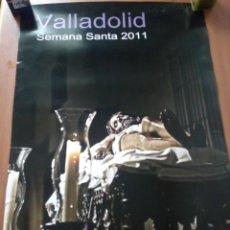 Carteles de Semana Santa: CARTEL SEMANA SANTA VALLADOLID,CRISTO YACENTE.AÑO 2011.. Lote 158980794