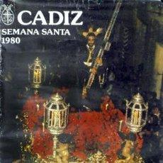 Carteles de Semana Santa: CARTEL SEMANA SANTA CADIZ 1980. - CARTELSSANTA-179. Lote 191961500