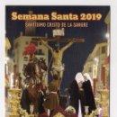 Carteles de Semana Santa: -74918 ITINERARIO Y HORARIOS SEMANA SANTA DE MALAGA, AÑO 2019, SANTISIMO CRISTO DE LA SANGRE. Lote 161304574