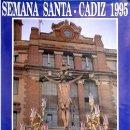 Carteles de Semana Santa: CARTEL SEMANA SANTA CADIZ 1995 - CARTELSSANTA-328. Lote 161233598