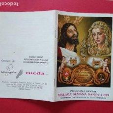 Carteles de Semana Santa: ITINERARIO Y HORARIO DE SEMANA SANTA EN MALAGA AÑO 1999 . Lote 166029550