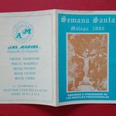 Carteles de Semana Santa: ITINERARIO Y HORARIO DE SEMANA SANTA EN MALAGA AÑO 2000 . Lote 166031826