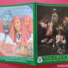 Carteles de Semana Santa: ITINERARIO Y HORARIO DE SEMANA SANTA EN MALAGA AÑO 2000 HOMBRE DE TRONO. Lote 185977958