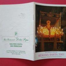 Carteles de Semana Santa: ITINERARIO Y HORARIO DE SEMANA SANTA EN MALAGA AÑO 2001 . Lote 166050602