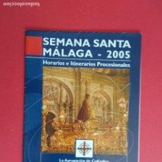 Carteles de Semana Santa: ITINERARIO Y HORARIO DE SEMANA SANTA EN MALAGA AÑO 2005 EMT. Lote 171428912