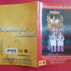 Carteles de Semana Santa: ITINERARIO Y HORARIO DE SEMANA SANTA EN MALAGA AÑO 2005 PRASA. Lote 171429163