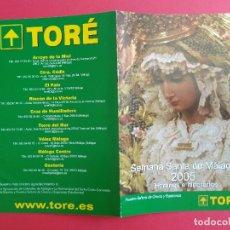 Carteles de Semana Santa: ITINERARIO Y HORARIO DE SEMANA SANTA EN MALAGA AÑO 2005 TORE. Lote 171429292