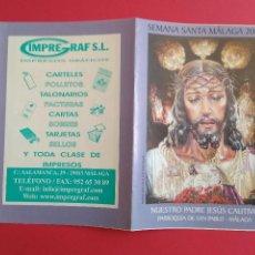 Carteles de Semana Santa: ITINERARIO Y HORARIO DE SEMANA SANTA EN MALAGA AÑO 2005 IMPREGRAF. Lote 171429889