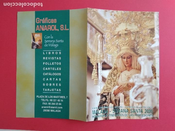 ITINERARIO Y HORARIO DE SEMANA SANTA EN MALAGA AÑO 2005 GRAFICAS ANAROL (Coleccionismo - Carteles Gran Formato - Carteles Semana Santa)