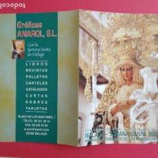 Carteles de Semana Santa: ITINERARIO Y HORARIO DE SEMANA SANTA EN MALAGA AÑO 2005 GRAFICAS ANAROL. Lote 185979497