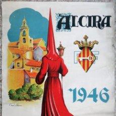 Carteles de Semana Santa: CARTEL SEMANA SANTA ALCIRA , 1946 , V. SANZ CASTELLANOS , LITOGRAFIA , ORIGINAL. Lote 171623619