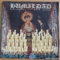 Carteles de Semana Santa: HUMILDAD REVISTA BOLETIN Nº 1 EPOCA 2ª MAYO 2003 SEMANA SANTA MALAGA - HERMANDAD COFRADIA . Lote 171740438