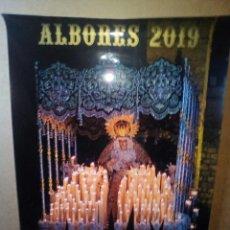 Carteles de Semana Santa: CARTEL DE SEMANA SANTA, ALBORES SEVILLA 2019. Lote 173665129