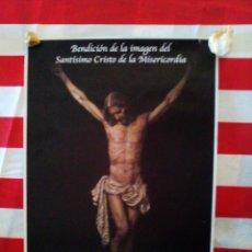 Carteles de Semana Santa: CARTEL DE SEMANA SANTA CRISTO DE LA MISERICORDIA. Lote 173984677