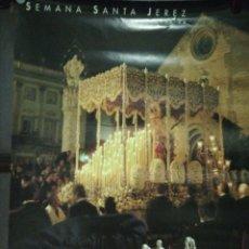Carteles de Semana Santa: CARTEL. SEMANA SANTA JEREZ DE LA FRONTERA. MAYPA. 1994.. Lote 175162562