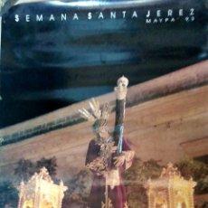 Carteles de Semana Santa: CARTEL. SEMANA SANTA. JEREZ. MAYPA. 1993.. Lote 175295613