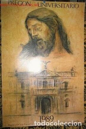 PREGON UNIVERSITARIO 1989 SEMANA SANTA SEVILLA (Coleccionismo - Carteles Gran Formato - Carteles Semana Santa)
