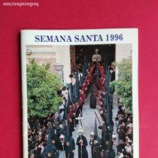 Carteles de Semana Santa: ITINERARIO Y HORARIO DE SEMANA SANTA EN SEVILLA AÑO 1996 BBV BANCO BILBAO VIZCAYA. Lote 179088827