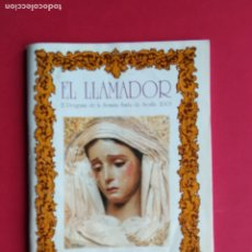 Carteles de Semana Santa: ITINERARIO PROGRAMA DE LA SEMANA SANTA DE SEVILLA , CANAL SUR RADIO , EL LLAMADOR , AÑO 2003. Lote 179089246