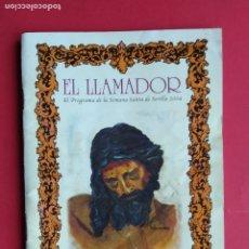 Carteles de Semana Santa: ITINERARIO PROGRAMA DE LA SEMANA SANTA DE SEVILLA , CANAL SUR RADIO , EL LLAMADOR , AÑO 2004. Lote 179089265