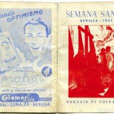 Carteles de Semana Santa: SEMANA SANTA SEVILLA 1951, HORARIO DE COFRADÍAS. Lote 180140121
