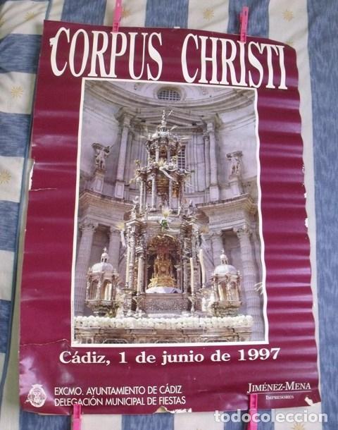 CARTEL CORPUS CHIRSTI 1997 - DELEGACIÓN MUNICIPAL FIESTAS AYUNTAMIENTO CÁDIZ (Coleccionismo - Carteles Gran Formato - Carteles Semana Santa)